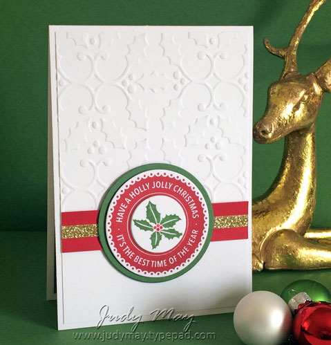Stampin' Up! Holly Jolly Layers and Holly Embossing Folder - Judy May, Just Judy Designs