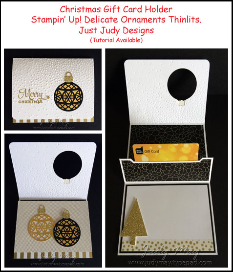 Stampin' Up! Delicate Ornaments Gift Card Holder - Judy May, Just Judy Designs (Tutorial Available)