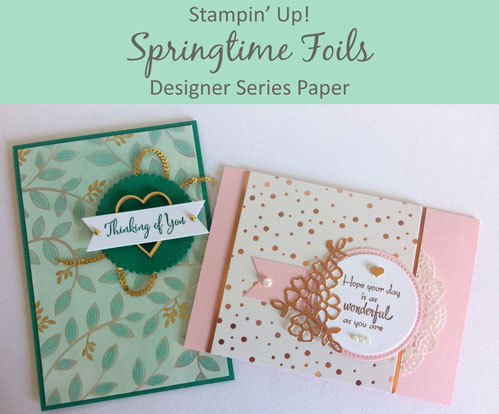 Stampin' Up! Springtime Foils DSP - Judy May, Just Judy Designs