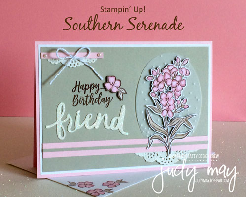 Stampin' Up! Southern Serenade - Judy May, Just Judy Designs