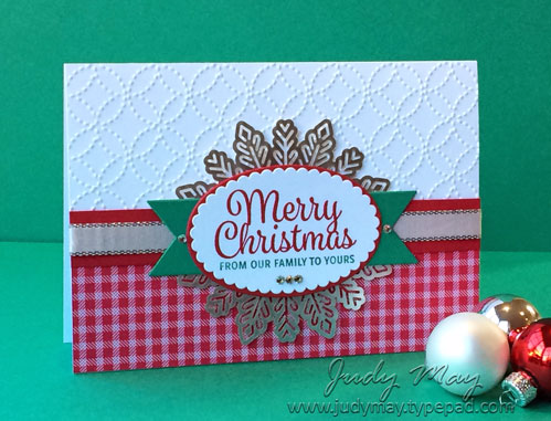 Stampin' Up! Quilt Top EF, Snowflake Sentiments, Quilted Christmas DSP - Judy May, Just Judy Designs