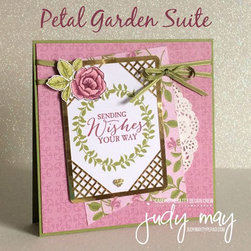 Stampin' Up! Petal Garden Suite - Judy May, Just Judy Designs