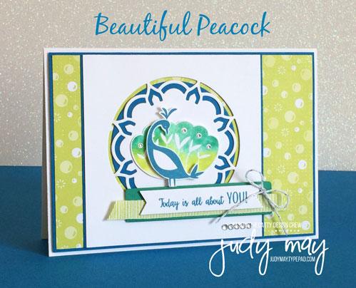 Stampin' Up! Beautiful Peacock - Judy May, Just Judy Designs
