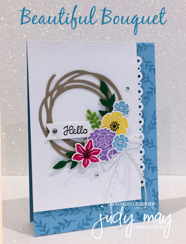 Stampin' Up! Beautiful Bouquet - Judy May, Just Judy Designs