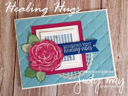 Stampin' Up! Healing Hugs - Judy May, Just Judy Designs