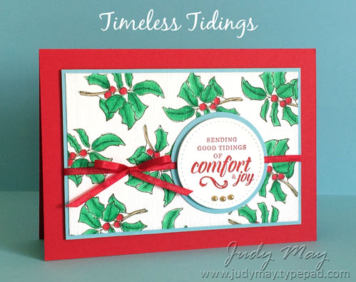 Stampin' Up! Timeless Tidings - Judy May, Just Judy Designs