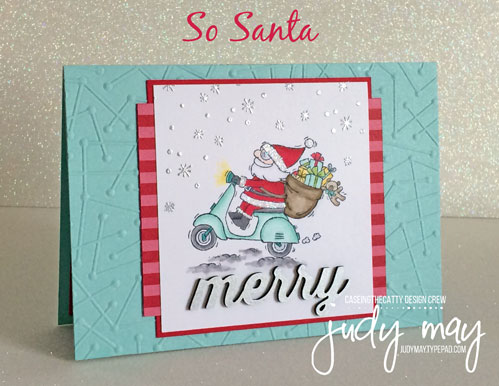 Stampin' Up! So Santa - Judy May, Just Judy Designs