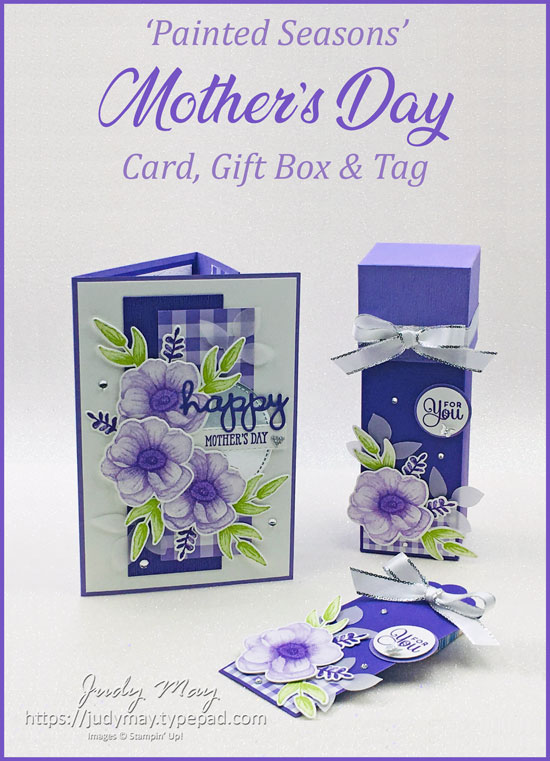 Stampin' Up! Painted Seasons for Mother's Day - Judy May, Just Judy Designs