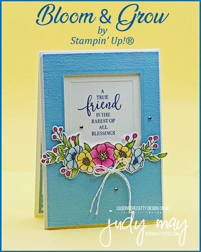 Stampin' Up! Bloom & Grow - Judy May, Just Judy Designs, Melbourne