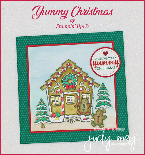 Stampin' Up! Yummy Christmas - Judy May, Just Judy Designs, Melbourne
