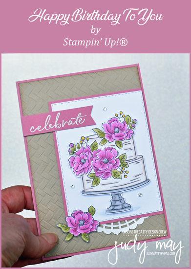 Stampin' Up! Happy Birthday To You - Sale-a-bration 2020 | Judy May, Just Judy Designs, Melbourne