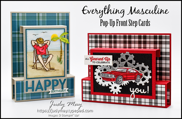 Stampin' Up! A Good Man & Geared Up Garage Pop-Up Front Step Cards - Judy May, Just Judy Designs, Melbourne