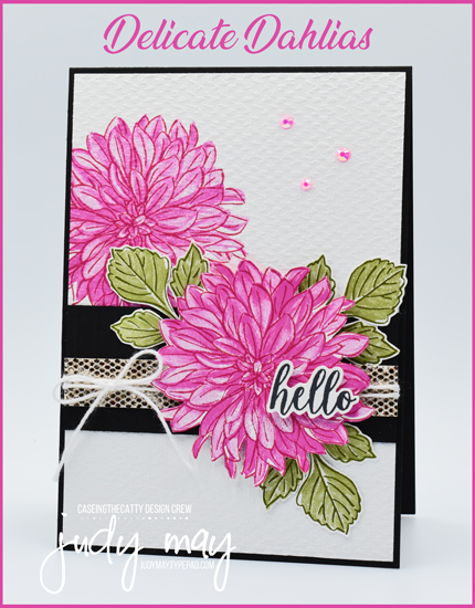 Stampin' Up! Delicate Dahlias   Sale-a-bration 2021   Judy May, Just Judy Designs